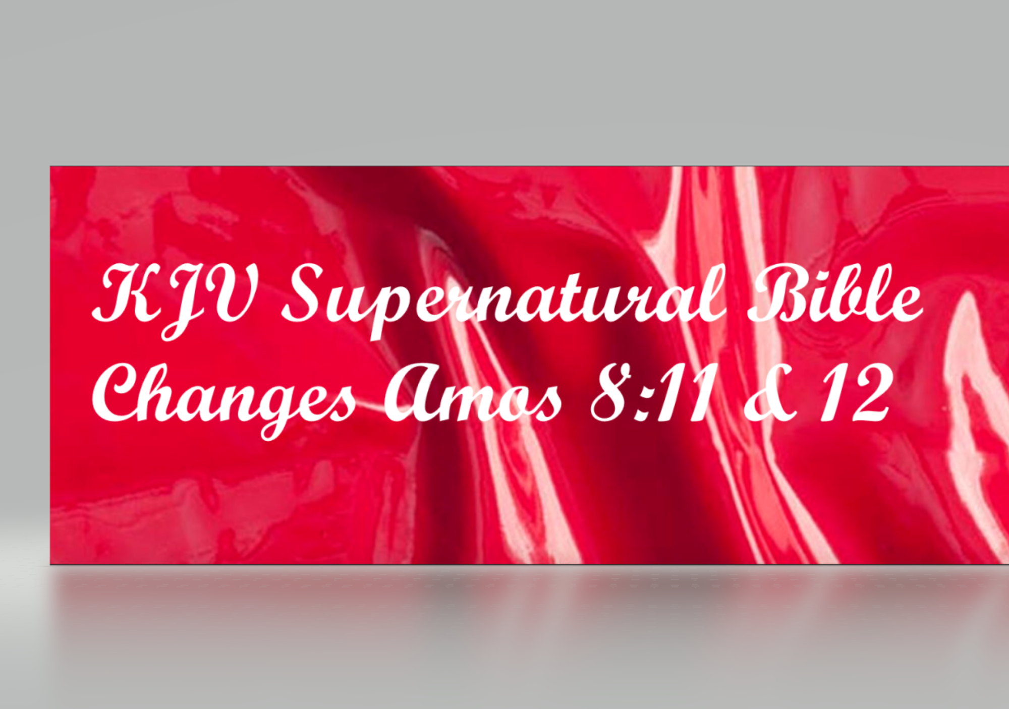 KJV Supernatural Bible Changes